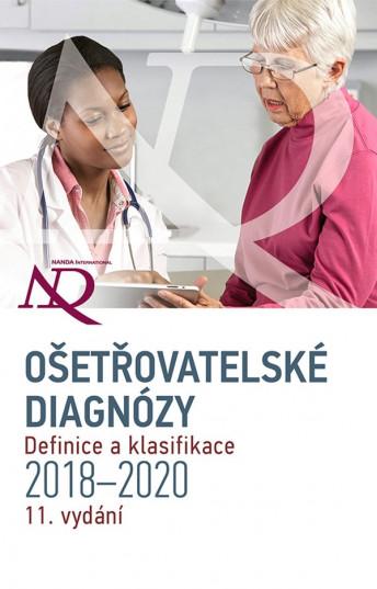 Ošetřovatelské diagnózy - Definice a klasifikace 2018-2020