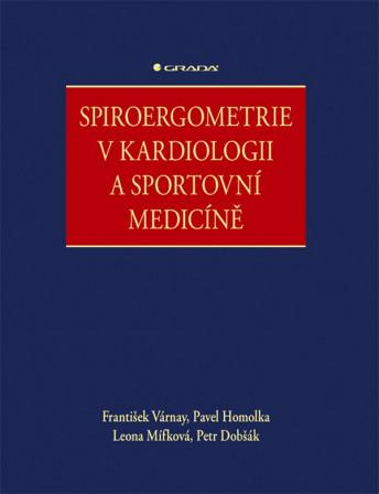 Spiroergometrie v kardiologii a sportovní medicíne