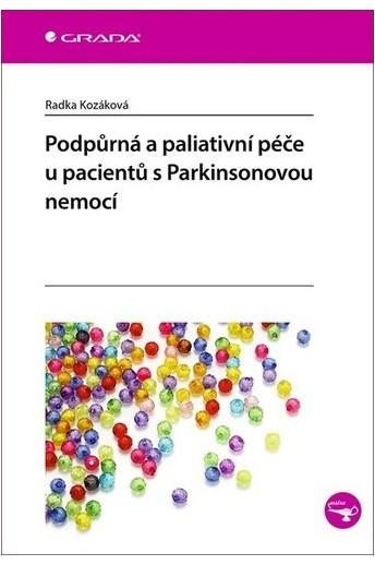 Podpůrná a paliativní péče u pacientů s Parkinsonovou nemocí