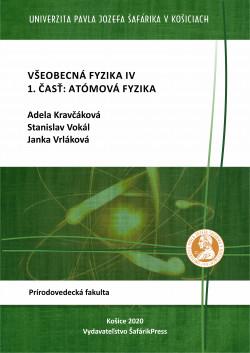 Všeobecná fyzika IV - 1. časť: Atómová fyzika