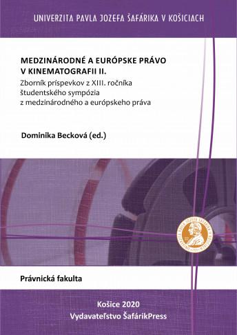 Medzinárodné a európske právo v kinematografii II.