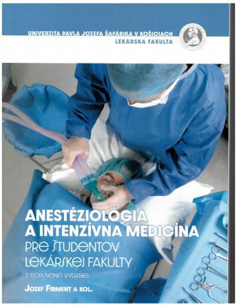 Anestéziológia a intenzívna medicína