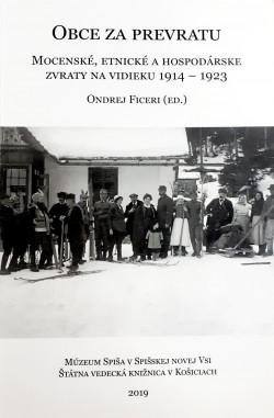 Obce za prevratu. Mocenské, etnické a hospodárske zvraty na vidieku 1914-1923