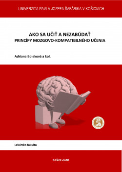 Ako sa učiť a nezabúdať – Princípy mozgovo-kompatibilného učenia