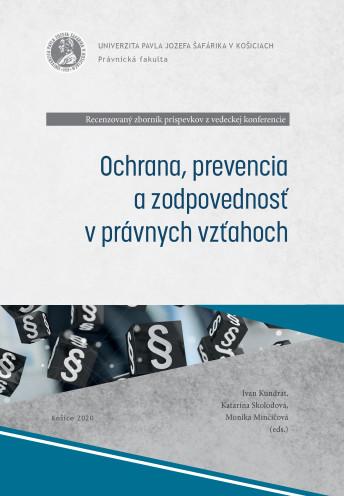 Ochrana, prevencia a zodpovednosť v právnych vzťahoch