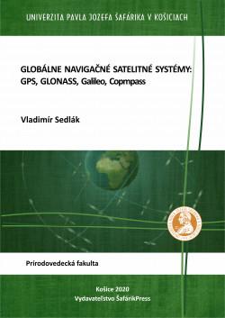 Globálne navigačné satelitné systémy: GPS, GLONAS, Galileo, Compass