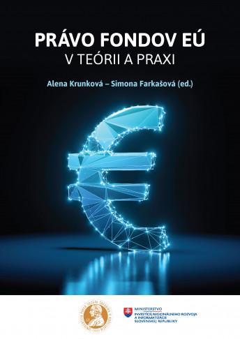Právo fondov EÚ v teórii a praxi