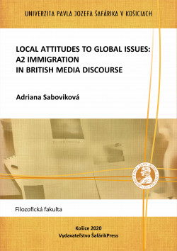 Local Attitudes to Global Issues. A2 Immigration in British Media Discourse