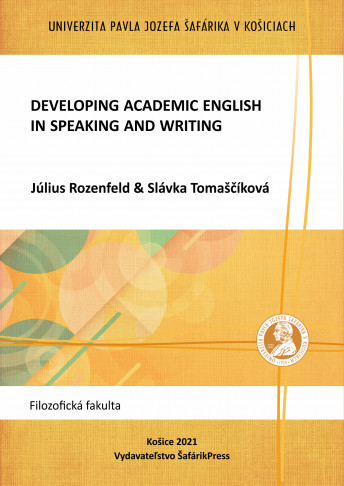 Developing Academic English in Speaking and Writing