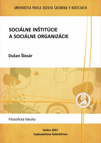 Sociálne inštitúcie a sociálne organizácie