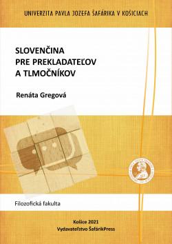 Slovenčina pre prekladateľov a tlmočníkov