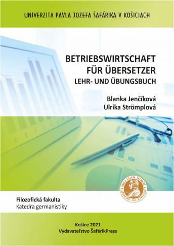 Betriebswirtschaft für Übersetzer. Lehr- und Übungsbuch
