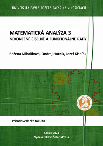 Matematická analýza 3. Nekonečné číselné a funkcionálne rady