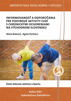 Informovanosť a odporúčania pre pohybové aktivity ľudí s chronickými ochoreniami na Východnom Slovensku