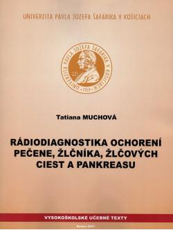 Rádiodiagnostika ochorení pečene,žlčníka,žlčových ciest a pankreasu
