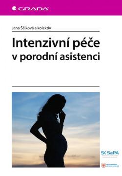 Intenzivní péče v porodní asistenci
