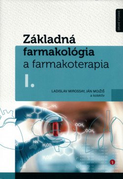 Základná farmakológia a farmakoterapia I. II.