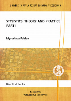 Stylistics: Theory and Practice, Part I