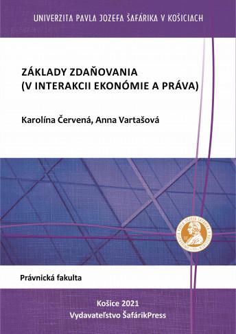 Základy zdaňovania (v interakcii ekonómie a práva)