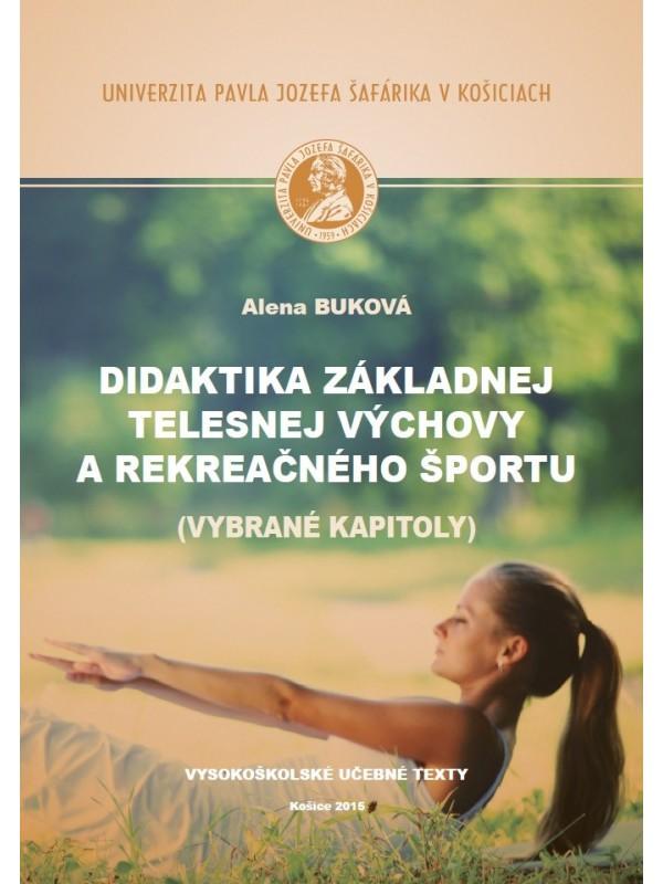 Didaktika základnej telesnej výchovy a rekreačného športu