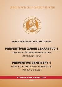 Preventívne zubné lekárstvo 1: Základy vyšetrenia ústnej dutiny (Pracovné listy)