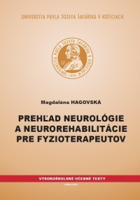 Neurology- and Neuro-Rehabilitation Overview for Physiotherapists