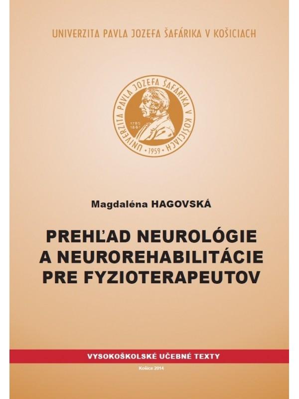Prehľad neurológie a neurorehabilitácie pre fyzioterapeutov
