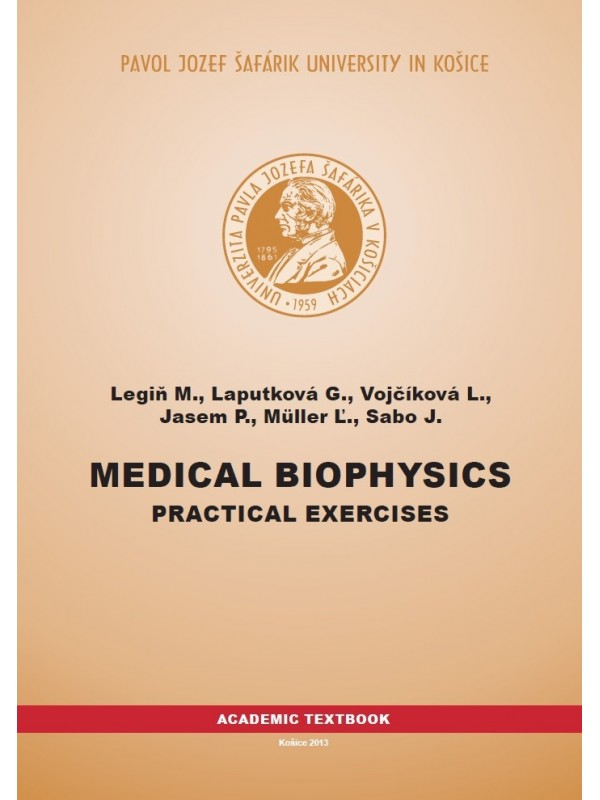 Medical Biophysics: Practical exercises