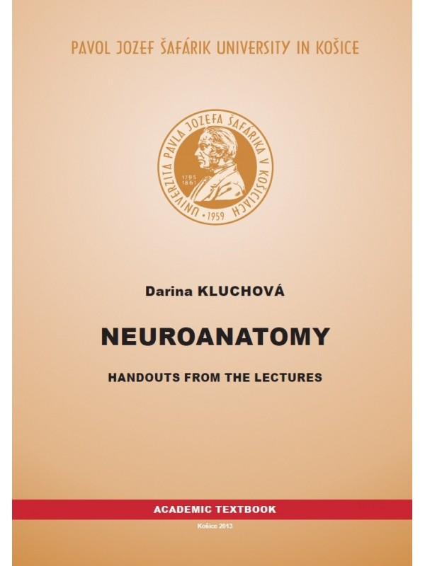 Neuroanatomy: Handouts from the lectures