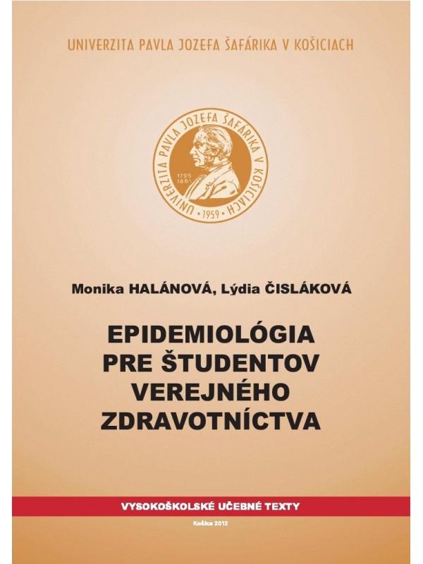 Epidemiológia pre študentov verejného zdravotníctva