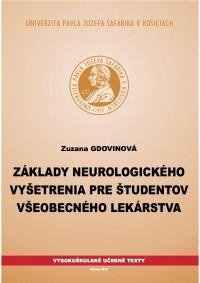Základy neurologického vyšetrenia pre študentov všeobecného lekárstva