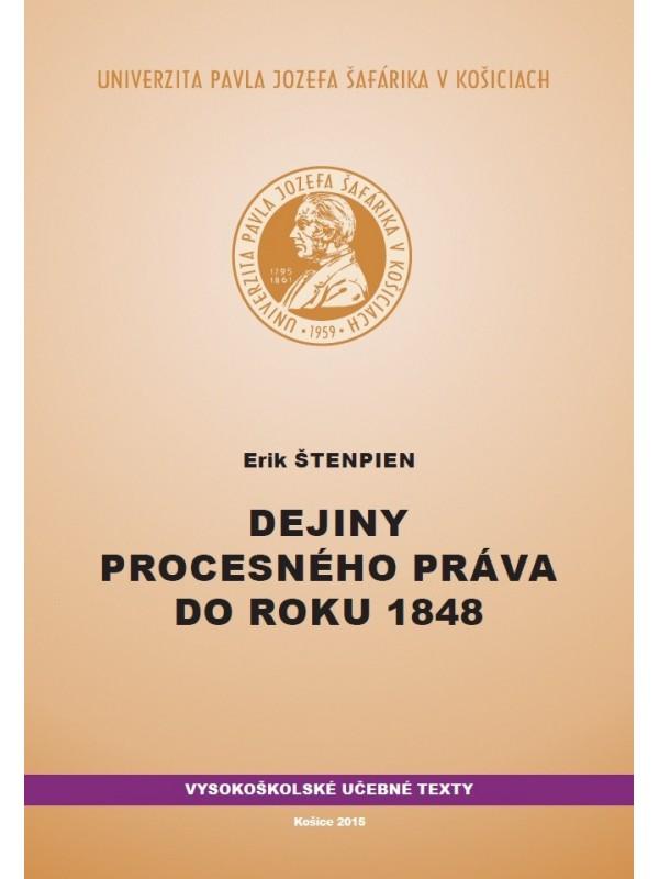 Dejiny procesného práva do roku 1848