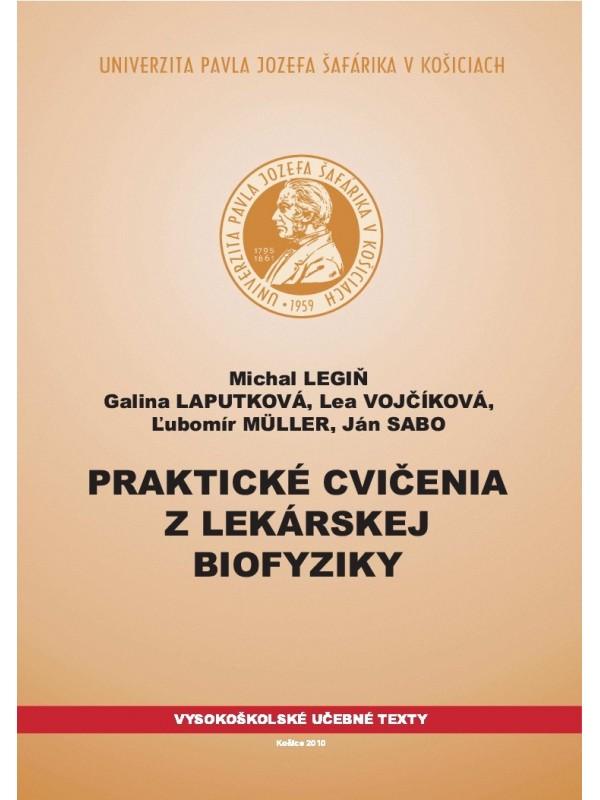 Praktické cvičenia z lekárskej biofyziky