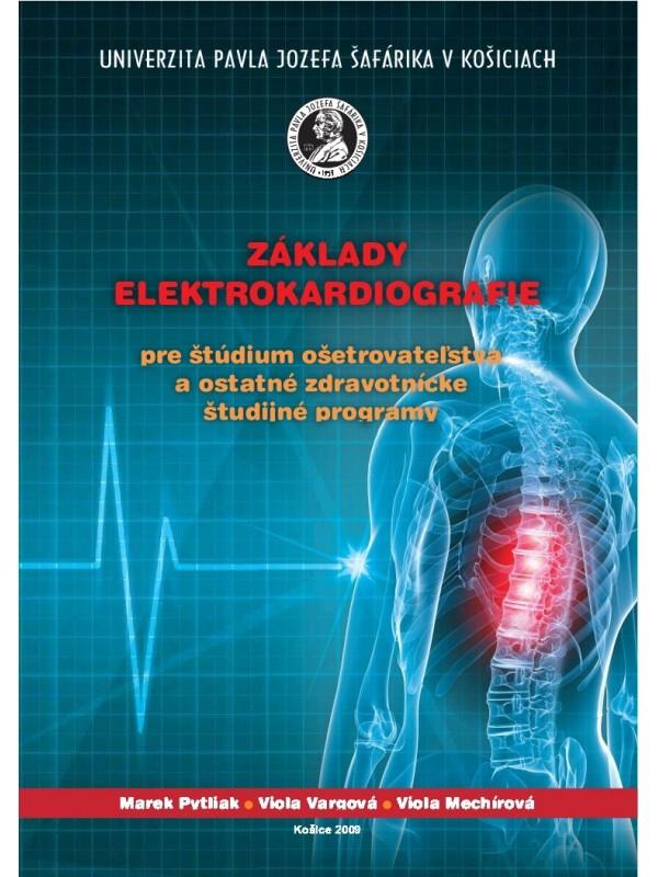 Základy elektrokardiografie pre štúdium ošetrovateľstva a ostatné zdravotnícke študijné programy