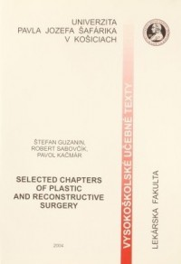 Selected Chapters of plastic and Reconstructive Surgery
