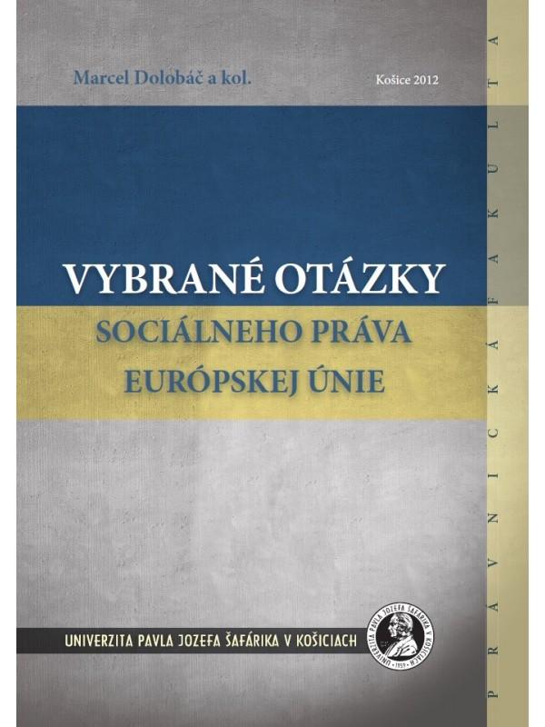 Vybrané otázky sociálneho práva európskej únie