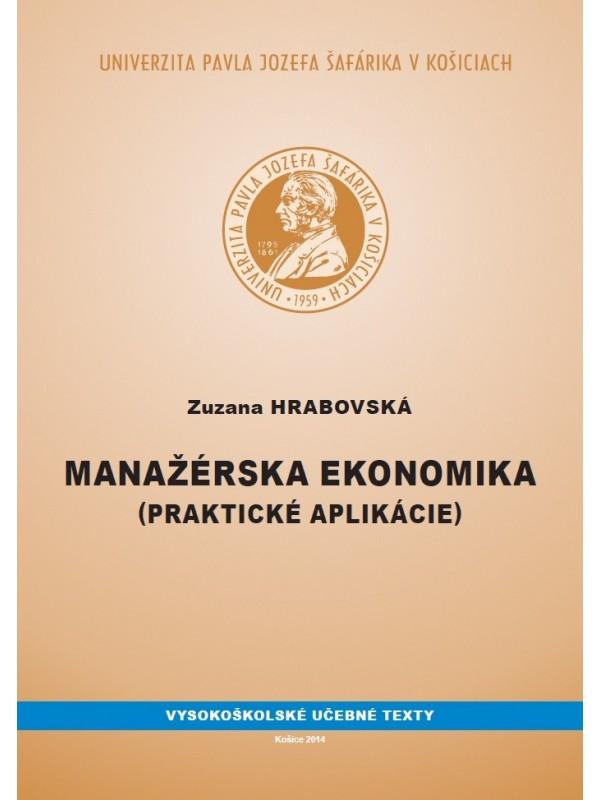 Manažérska ekonomika (Praktické aplikácie)
