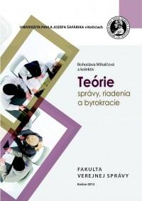 Teórie správy, riadenia a byrokracie