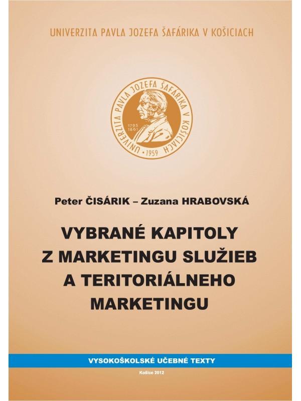 Vybrané kapitoly z marketingu služieb a teritoriálneho marketingu