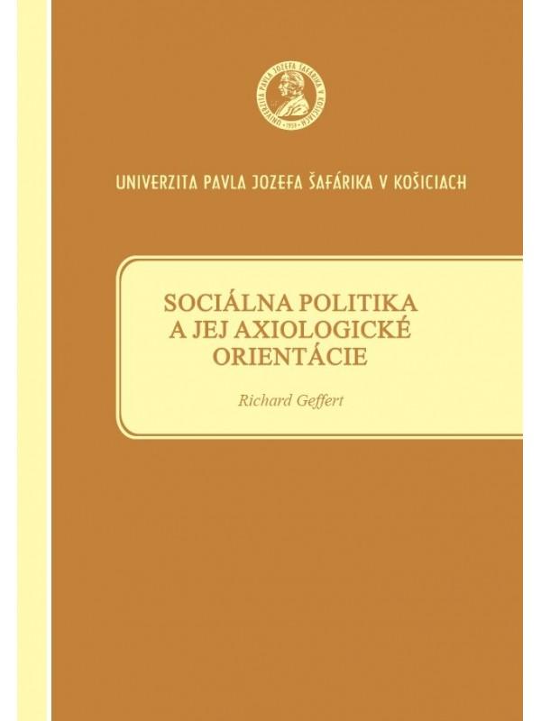 Sociálna politika a jej axiologické orientácie