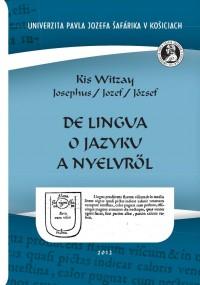 De lingua / O jazyku / A nyelvröl