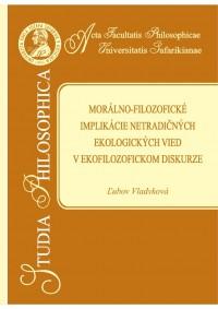 Morálno-filozofické implikácie netradičných ekologických vied v ekofilozofickom diskurze