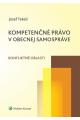 Kompetenčné právo v obecnej samospráve (Konfliktné oblasti)