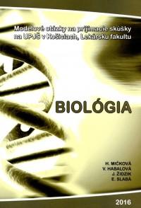 Biológia - modelové otázky na prijímacie skúšky na UPJŠ v Košiciach, Lekársku fakultu