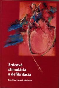 Srdcová stimulácia a defibrilácia