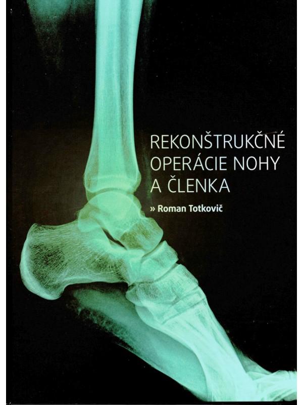 Rekonštrukčné operácie nohy a členka