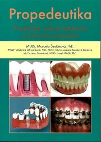 Propedeutika - protetické zubné lekárstvo