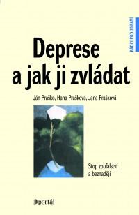 Deprese a jak Ji zvládat (Stop zoufalství a beznadeji)