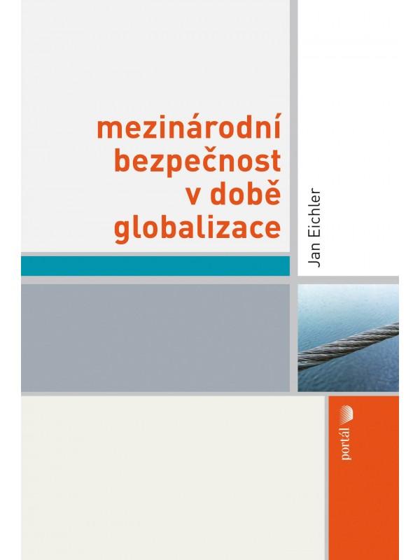 Mezinárodní bezpečnost v době globalizace