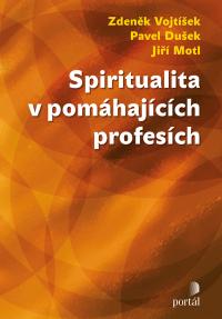 Spiritualita v pomáhajících profesích